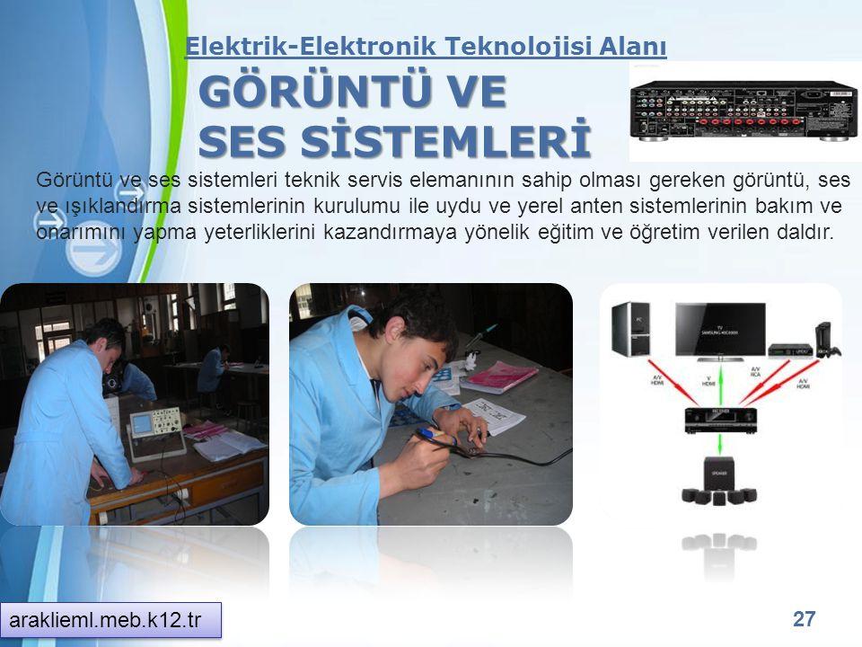 GÖRÜNTÜ VE SES SİSTEMLERİ Elektrik-Elektronik Teknolojisi Alanı