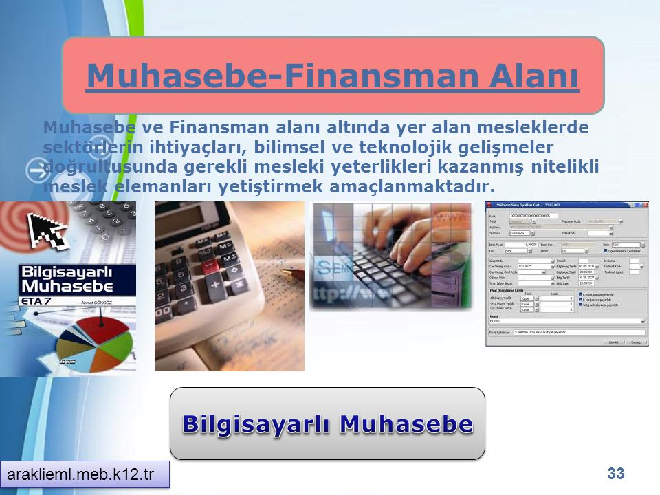 Muhasebe-Finansman Alanı Bilgisayarlı Muhasebe
