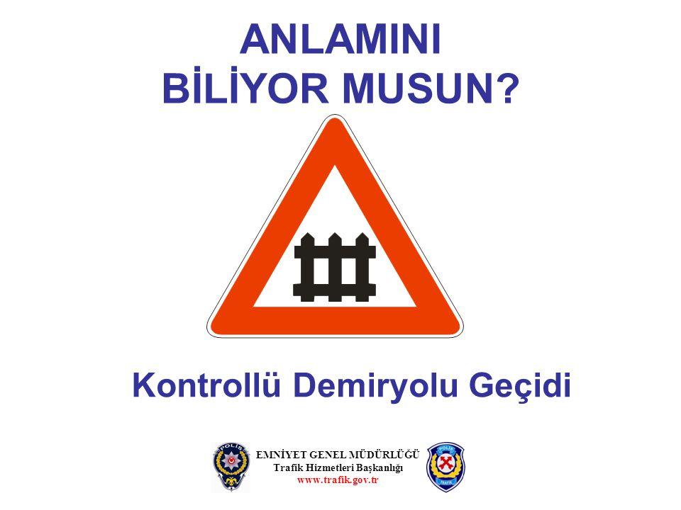 ANLAMINI BİLİYOR MUSUN