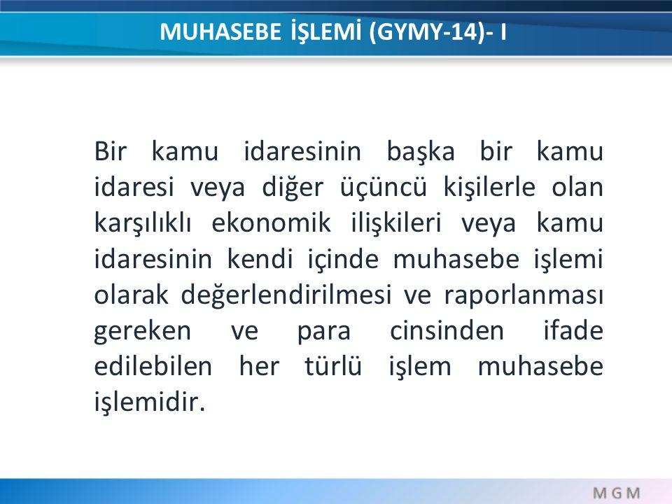 MUHASEBE İŞLEMİ (GYMY-14)- I