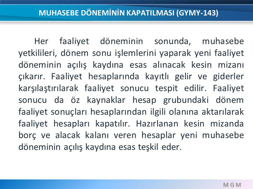 MUHASEBE DÖNEMİNİN KAPATILMASI (GYMY-143)