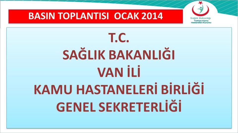 BASIN TOPLANTISI OCAK 2014 T.C.