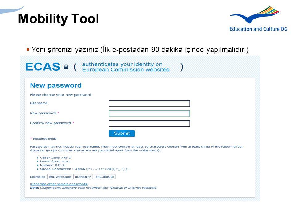 Mobility Tool Yeni şifrenizi yazınız (İlk e-postadan 90 dakika içinde yapılmalıdır.)