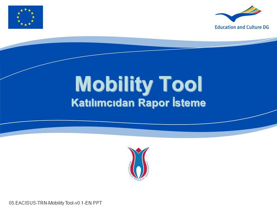 Mobility Tool Katılımcıdan Rapor İsteme