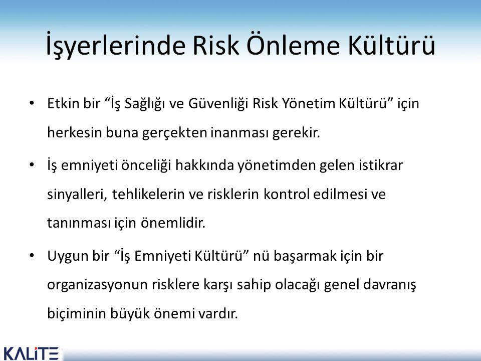 İşyerlerinde Risk Önleme Kültürü