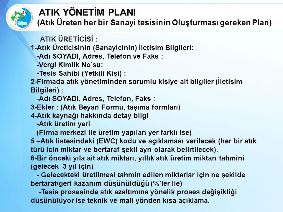 ATIK YÖNETİM PLANI (Atık Üreten her bir Sanayi tesisinin Oluşturması gereken Plan)