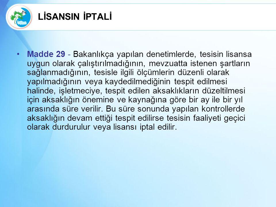 LİSANSIN İPTALİ