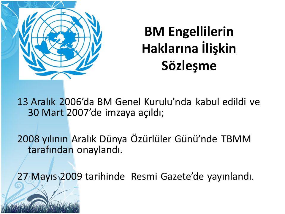 BM Engellilerin Haklarına İlişkin Sözleşme