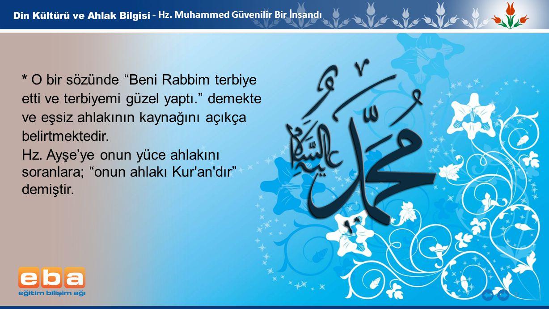 - Hz. Muhammed Güvenilir Bir İnsandı