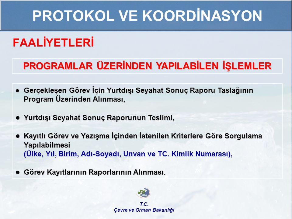 PROTOKOL VE KOORDİNASYON
