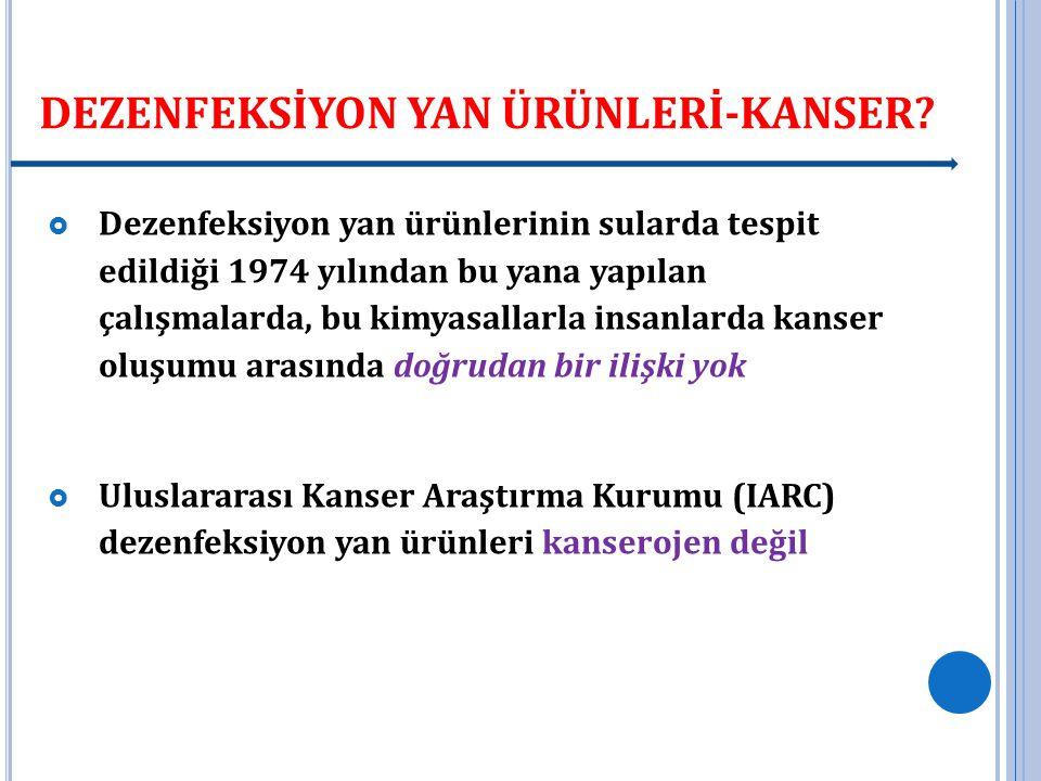 DEZENFEKSİYON YAN ÜRÜNLERİ-KANSER