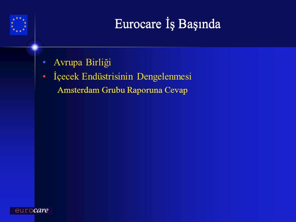 Eurocare İş Başında Avrupa Birliği İçecek Endüstrisinin Dengelenmesi