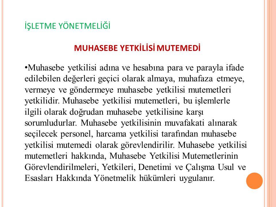 MUHASEBE YETKİLİSİ MUTEMEDİ