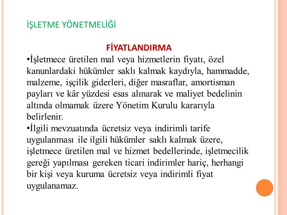 İŞLETME YÖNETMELİĞİ FİYATLANDIRMA.