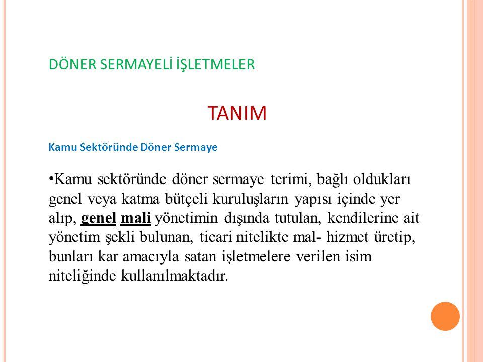TANIM DÖNER SERMAYELİ İŞLETMELER