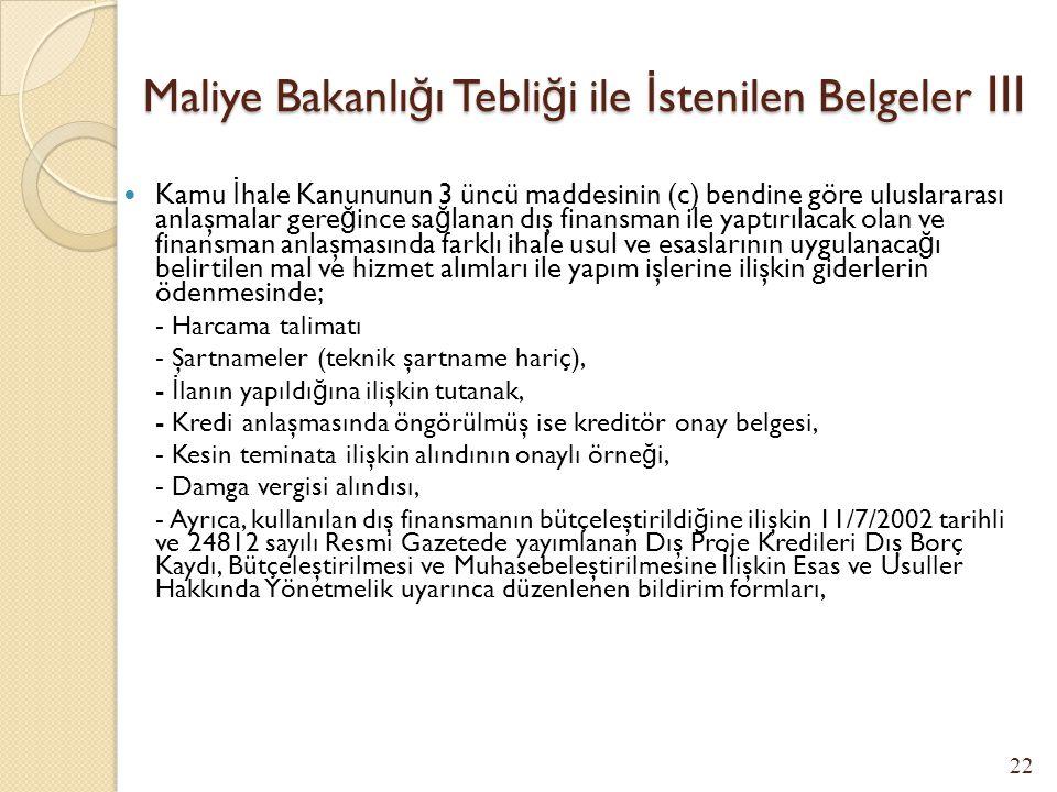 Maliye Bakanlığı Tebliği ile İstenilen Belgeler III