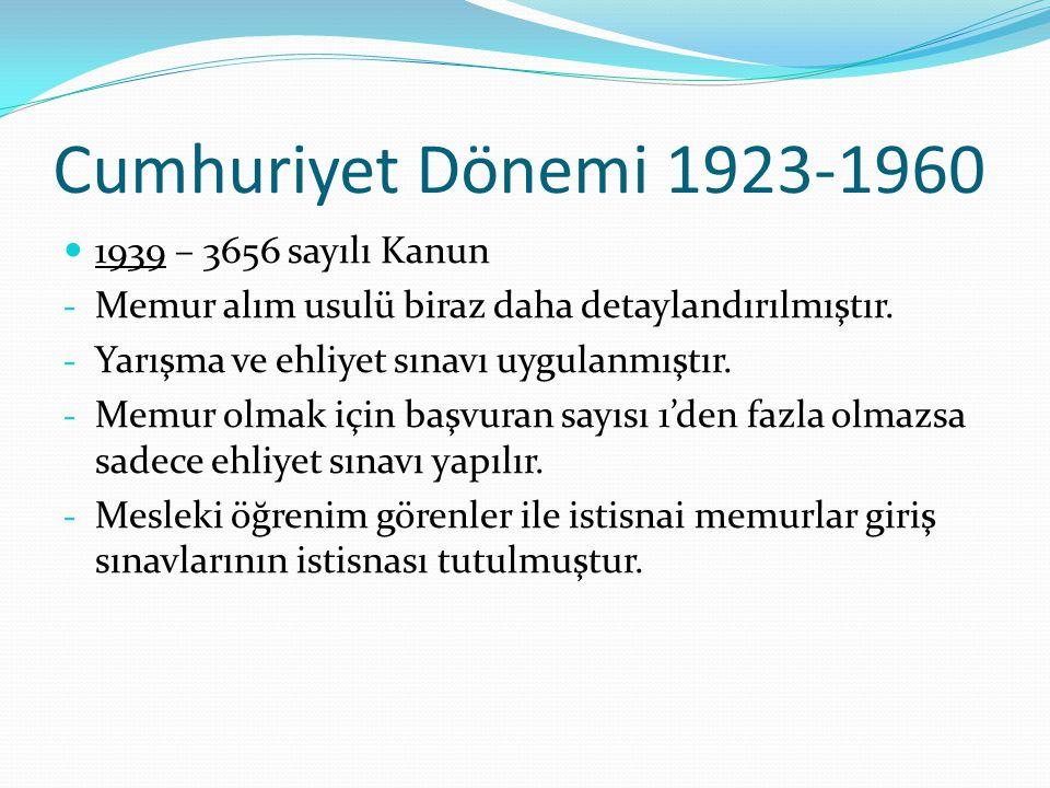 Cumhuriyet Dönemi 1923-1960 1939 – 3656 sayılı Kanun