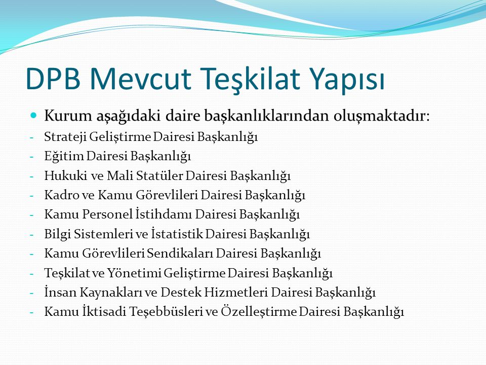 DPB Mevcut Teşkilat Yapısı