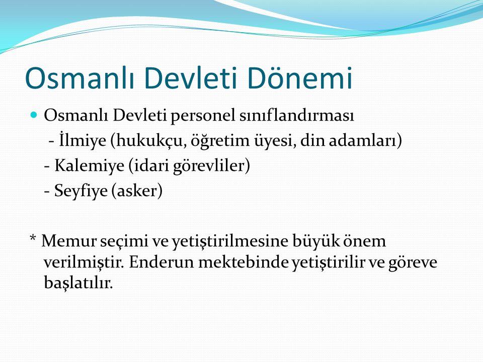 Osmanlı Devleti Dönemi
