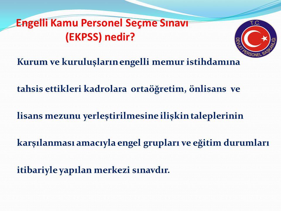 Engelli Kamu Personel Seçme Sınavı (EKPSS) nedir