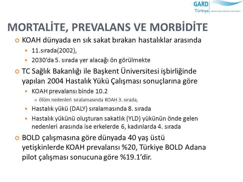 MORTALİTE, PREVALANS VE MORBİDİTE