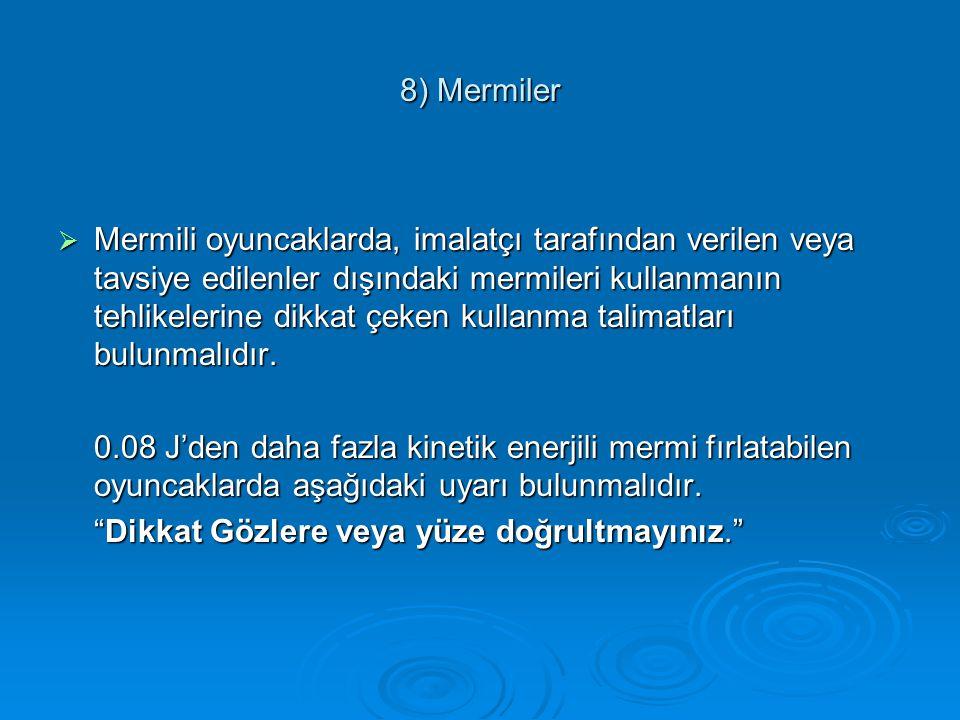 8) Mermiler
