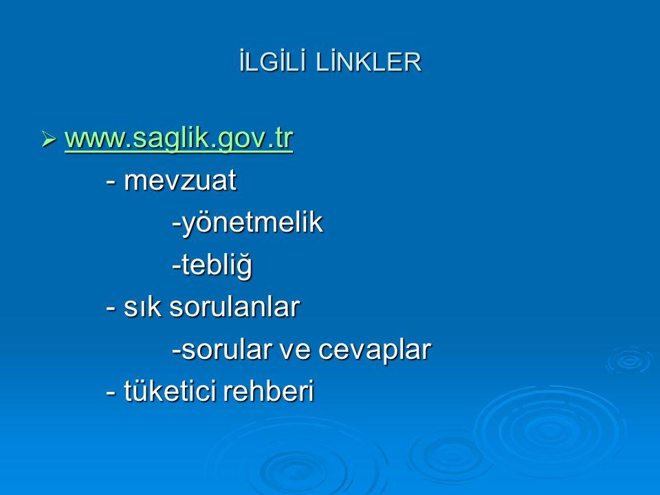 www.saglik.gov.tr - mevzuat -yönetmelik -tebliğ - sık sorulanlar