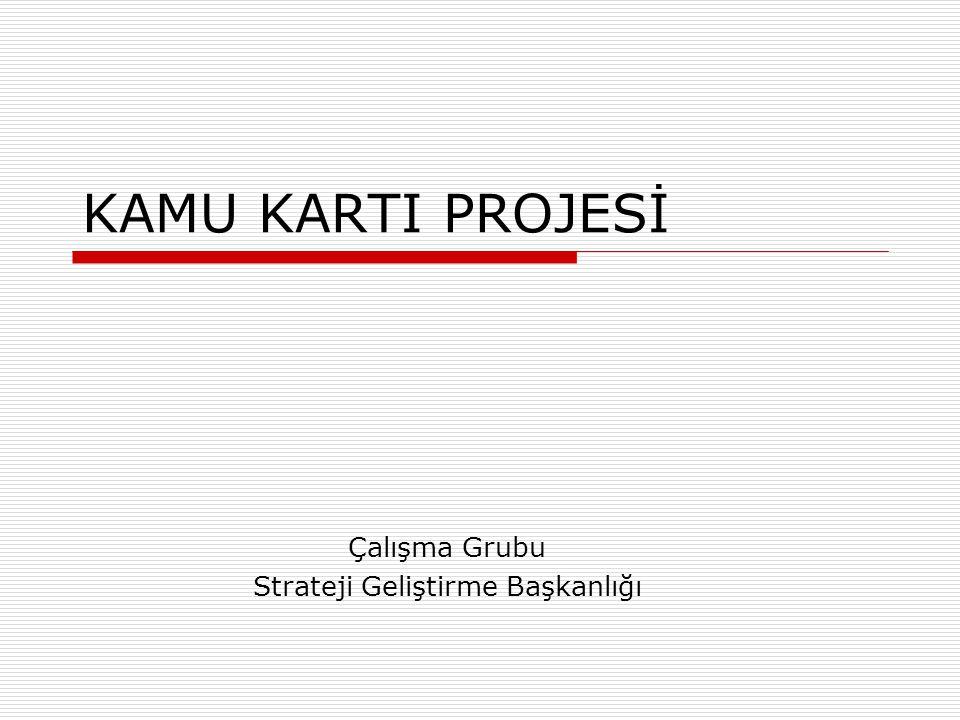 Çalışma Grubu Strateji Geliştirme Başkanlığı