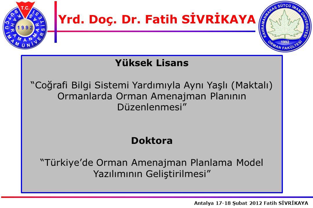 Türkiye'de Orman Amenajman Planlama Model Yazılımının Geliştirilmesi