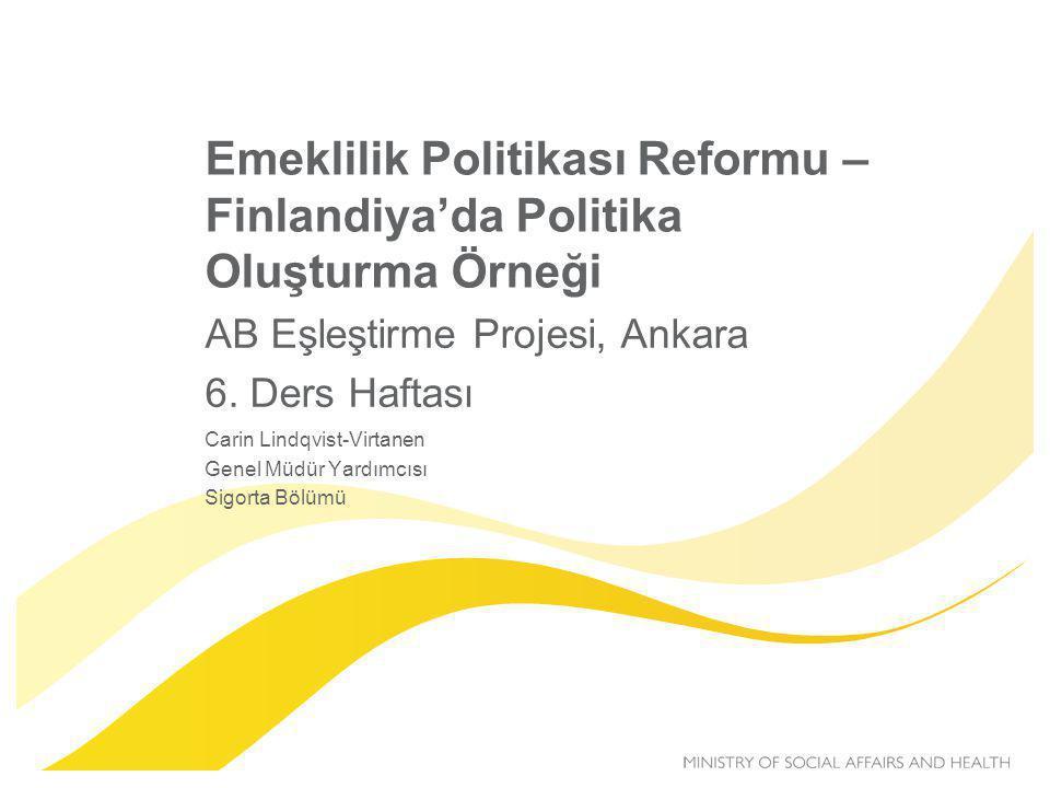 Emeklilik Politikası Reformu – Finlandiya'da Politika Oluşturma Örneği