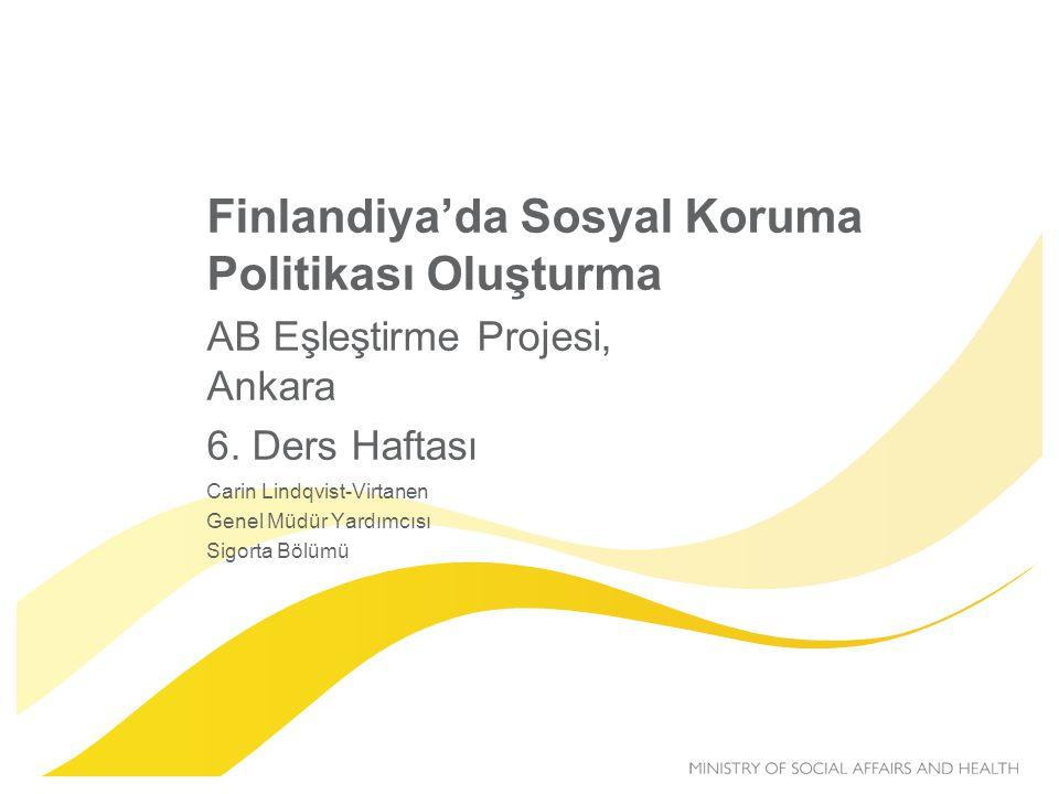 Finlandiya'da Sosyal Koruma Politikası Oluşturma