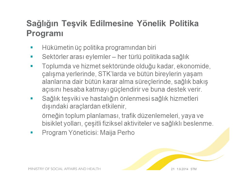 Sağlığın Teşvik Edilmesine Yönelik Politika Programı