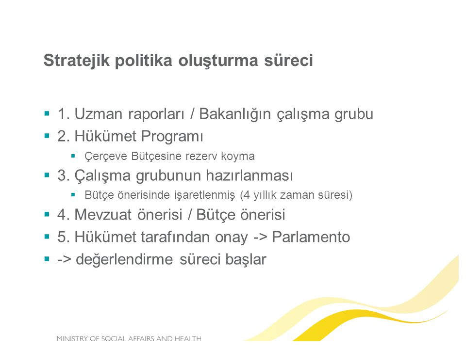Stratejik politika oluşturma süreci