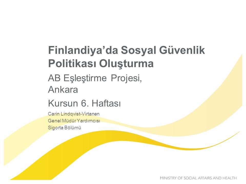 Finlandiya'da Sosyal Güvenlik Politikası Oluşturma