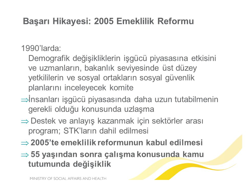 Başarı Hikayesi: 2005 Emeklilik Reformu
