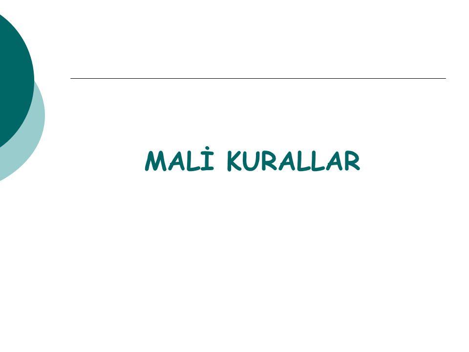 ' MALİ KURALLAR