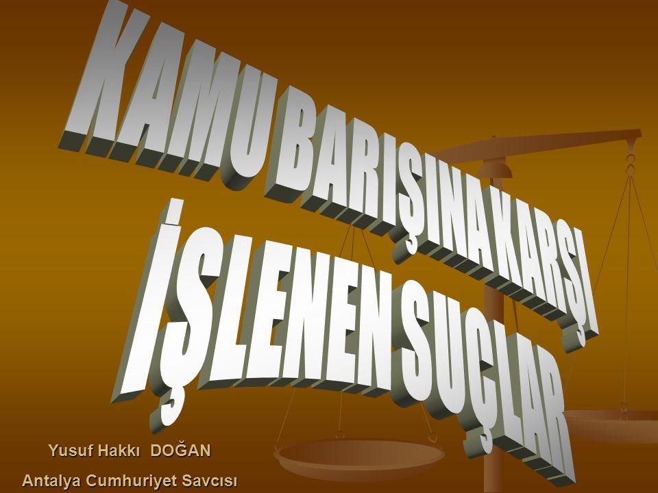 Antalya Cumhuriyet Savcısı