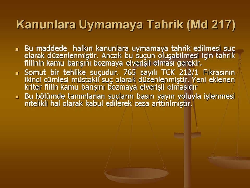 Kanunlara Uymamaya Tahrik (Md 217)