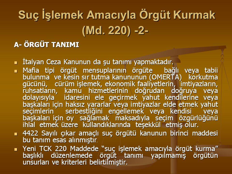 Suç İşlemek Amacıyla Örgüt Kurmak (Md. 220) -2-