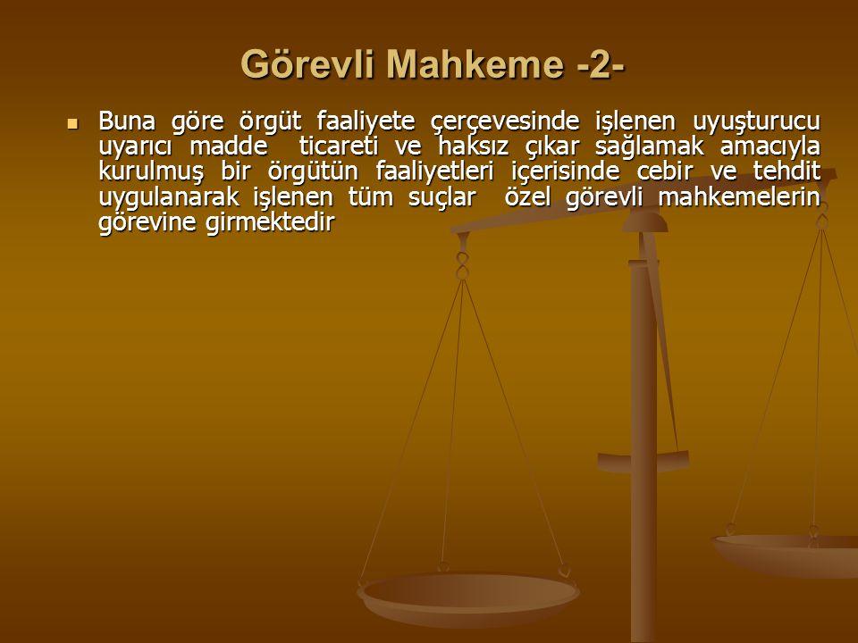 Görevli Mahkeme -2-