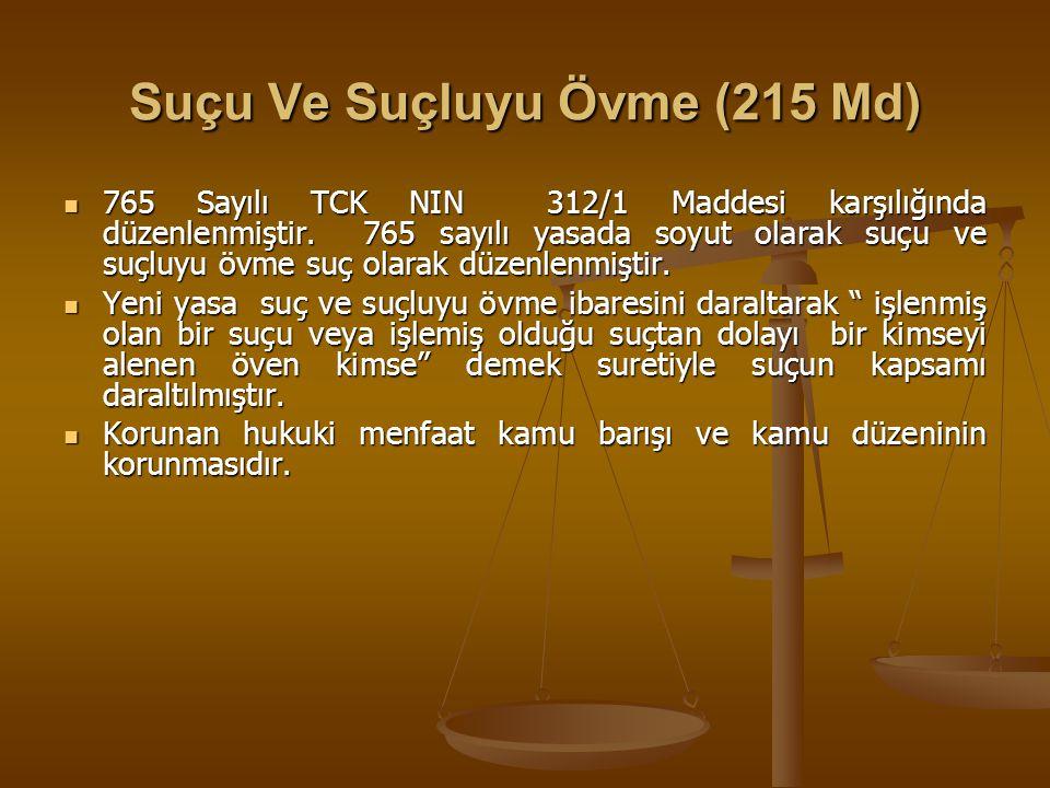 Suçu Ve Suçluyu Övme (215 Md)