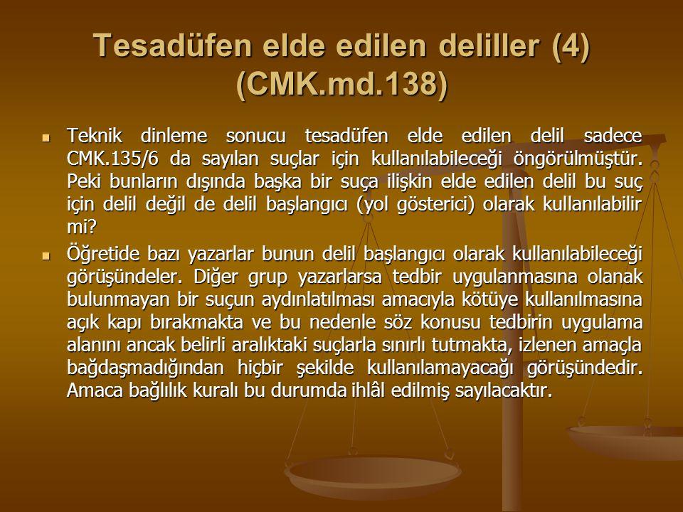 Tesadüfen elde edilen deliller (4) (CMK.md.138)