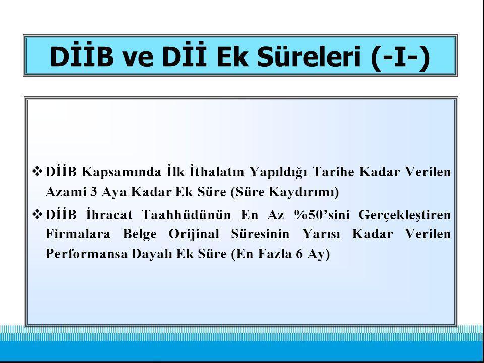 DİİB ve Dİİ Ek Süreleri (-I-)