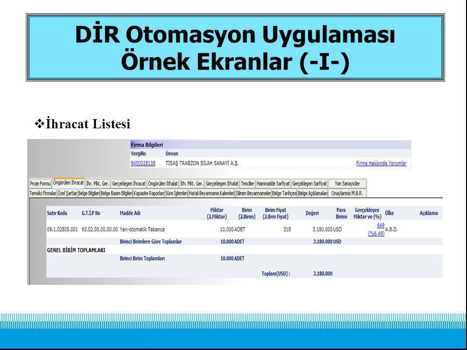 DİR Otomasyon Uygulaması Örnek Ekranlar (-I-)