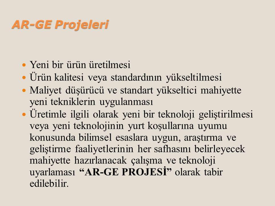AR-GE Projeleri Yeni bir ürün üretilmesi