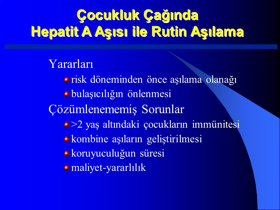 Hepatit A Aşısı ile Rutin Aşılama