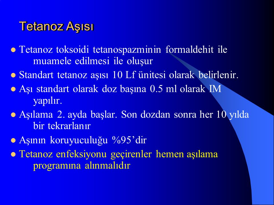 Tetanoz Aşısı Tetanoz toksoidi tetanospazminin formaldehit ile muamele edilmesi ile oluşur. Standart tetanoz aşısı 10 Lf ünitesi olarak belirlenir.