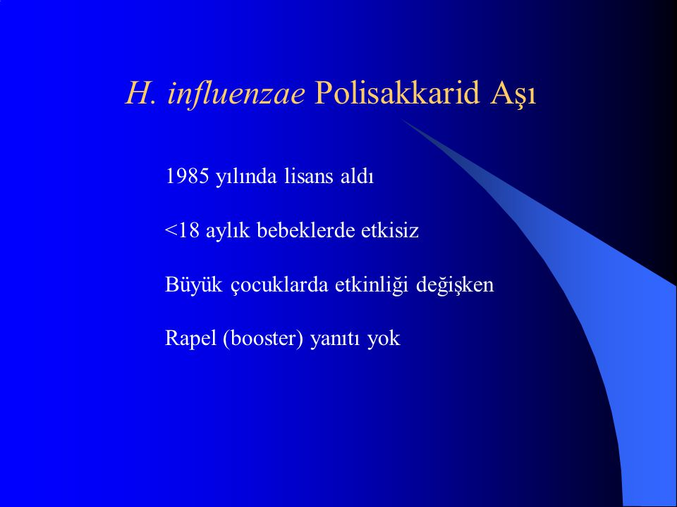 H. influenzae Polisakkarid Aşı