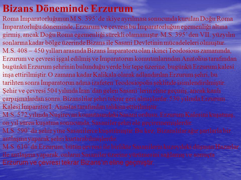 Bizans Döneminde Erzurum Roma İmparatorluğunun M. S