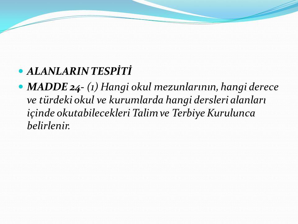 ALANLARIN TESPİTİ
